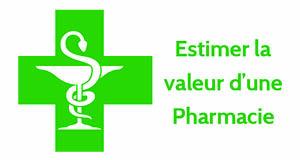 Quelle est la valeur d'une officine, comment faire l'estimation du prix de vente d'une pharmacie